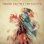 Shane Smith and the Saints